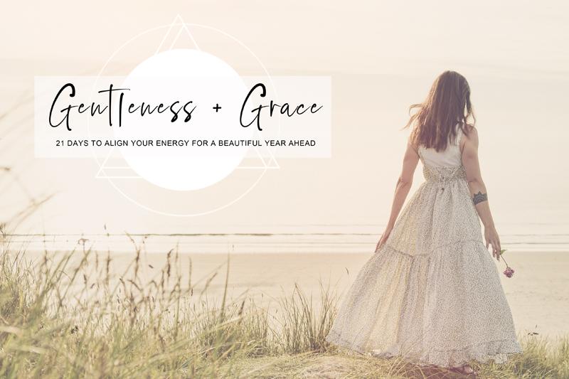 Gentleness + Grace